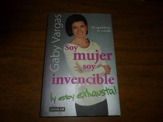 Libro Soy Mujer Soy Invencible Y Estoy Exhausta