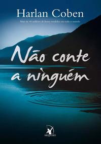 Livro Não Conte A Ninguém - Harlan Coben - Frete R$ 10,00