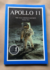 Apollo 11 The Nasa Mission Reports Volume 2