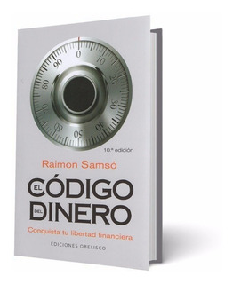 El Código Del Dinero 10a Edición