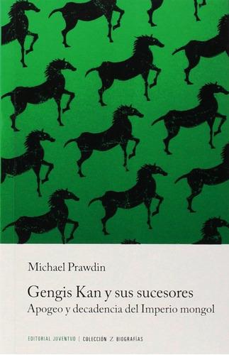 Gengis Kan Y Sus Sucesores, Michael Prawdin, Juventud