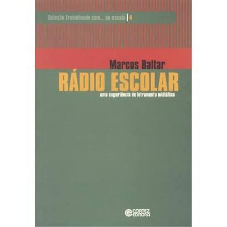 Rádio Escolar - Uma Experiência De Letramento Midiático