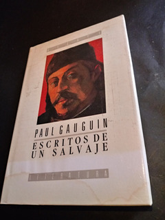 Escritos De Un Salvaje - Paul Gauguin