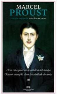 Aves Enlazadas En Catedral Del Tiempo, Proust, Confluencia