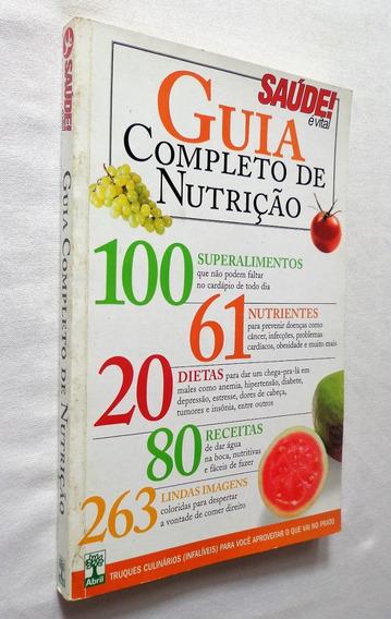 Guia Completo De Nutrição - Thaís Cavalheiro Revista Saúde!