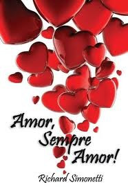 Amor Sempre Amor! Richard Simonetti