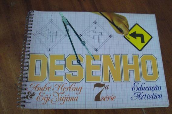 Livro Desenho Educaçao Artistica 7 / A Herling / E Yajima