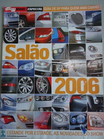 Revista Quatro Rodas Salão 2006 -
