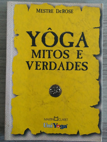 Yôga - Mitos E Verdades