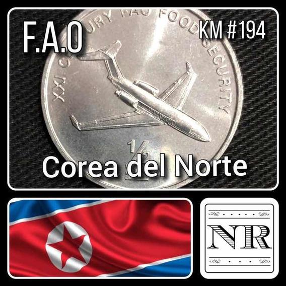 Corea Del Norte - 1/2 Chon - Avion - Km #194 - F. A. O.