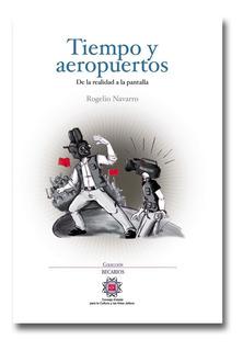 Tiempo Y Aeropuertos. Libro De Periodismo De Televisión