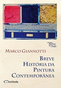 Livro História Da Pintura Contemporânea - Saber De Tudo Novo
