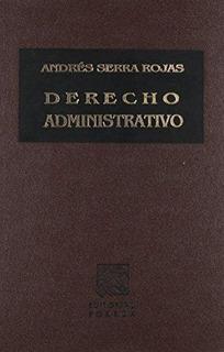 Libro Derecho Administrativo / Serra Rojas / Ed Porrua