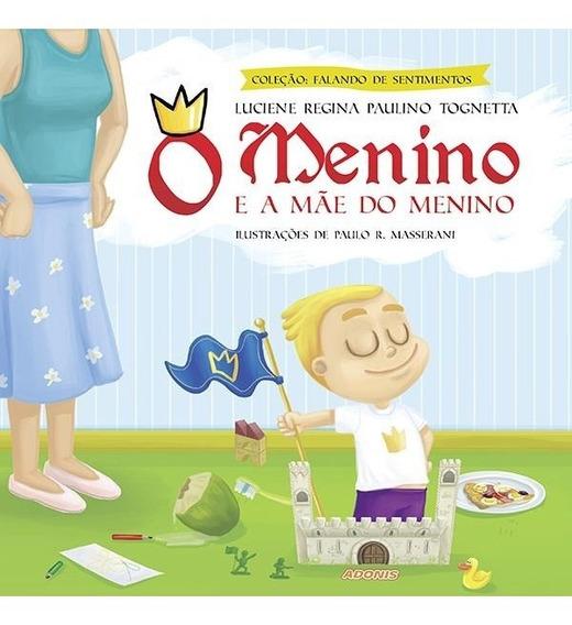 Livro - O Menino E A Mãe Do Menino
