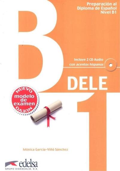Preparacion Al Diploma - Dele B1 - Inicial - Libro + Cd N/