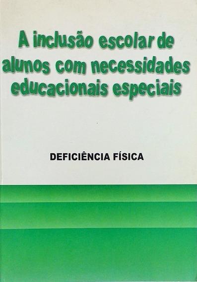 Livro Inclusão Social De Alunos Com Necessidades Especiais