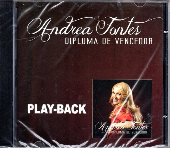 Cd Andrea Fontes - Diploma De Vencedor - Play-back