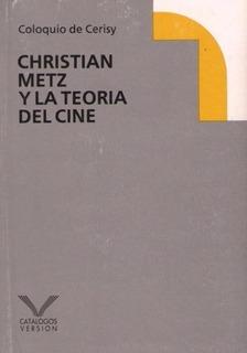 Christian Metz Y La Teoria Del Cine