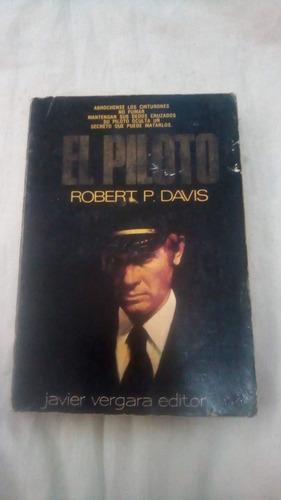 El Piloto Robert P Davis