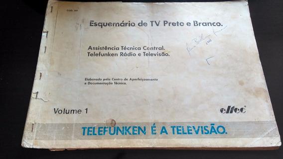 Esquema Eletrico Tvs Preto E Branco Telefunken Cod 291
