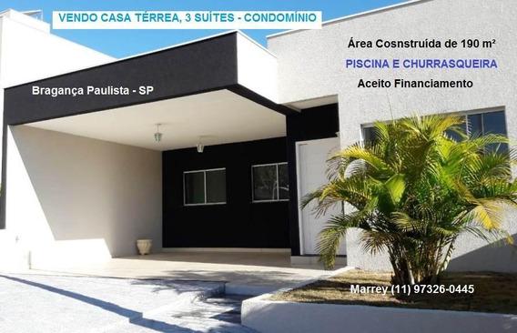 Condomínio Fechado Para Venda Em Bragança Paulista, Condomínio, 3 Suítes, Aceito Financiamento, 3 Dormitórios, 3 Suítes, 4 Banheiros, 2 Vagas - 1309