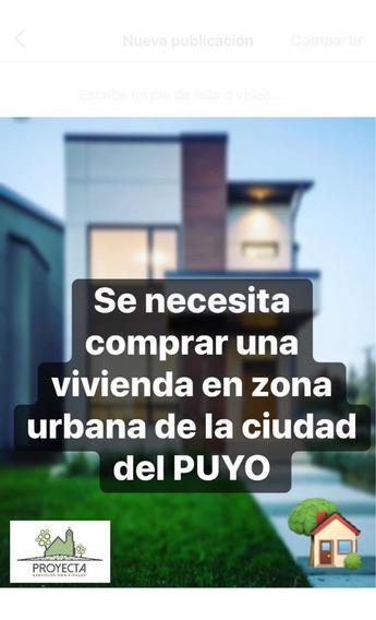 Compro Casa En La Ciudad Del Puyo En Zona Urbana
