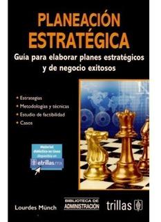 Planeación Estratégica Guía Para Elaborar Planes Est Trillas