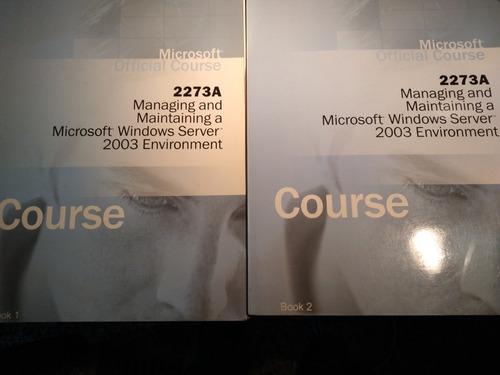 Libro Certificación Microsoft 2273a Windows Server 2003