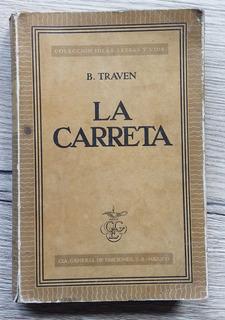 La Carreta / B. Traven (0467)