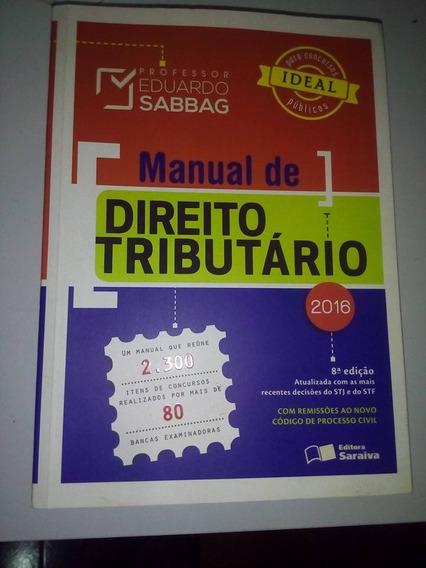 Manual De Direito Tributário- Eduardo Sabbag - Ed. 2016