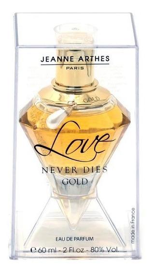 Perfume Love Never Dies Gold Jeanne Arthes 60ml Frete Grátis