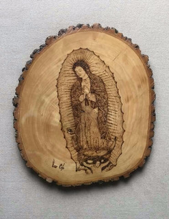 Virgen De Gpe Grabado En Troncos De Madera Con Pirografía