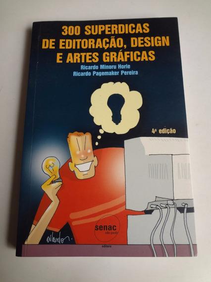 Livro 300 Superdicas De Editoração Design E Artes Graficas