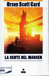 Gente Del Margen, La/orson Scott Card/nuevo