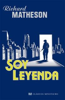 Soy Leyenda - Richard Matheson - Minotauro - Tapa Dura