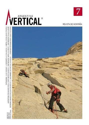 Revista Vertical Numero 07  Escalada Montañismo Alta Montaña