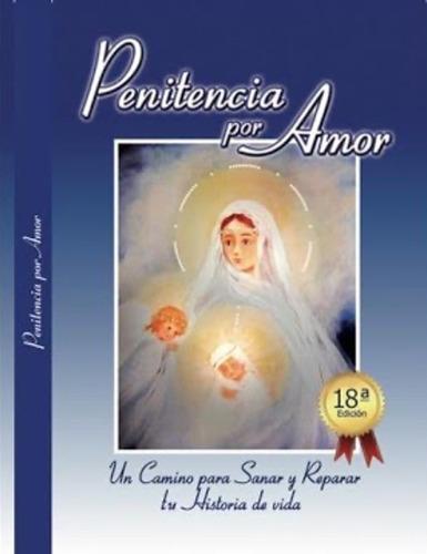 Libro Penitencia Por Amor