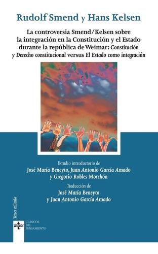 La Controversia Smend, Smend / Kelsen, Tecnos