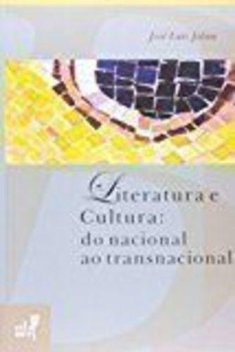 Literatura E Cultura - Do Nacional Ao Transnacional