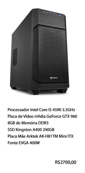 Computador Gamer Pc Intel Core I5 4590 + Nvidia Geforce 960