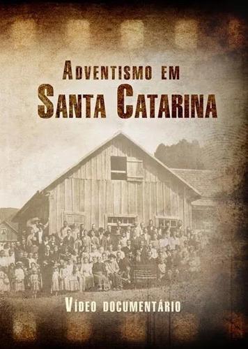Dvd: Adventismo Em Santa Catarina - Centro White