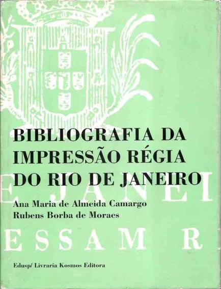 Bibliografia Da Impressão Régia Do Rio De Janeiro - Vol. 2
