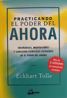 Eckhart Tolle - Practicando El Poder Del Ahora