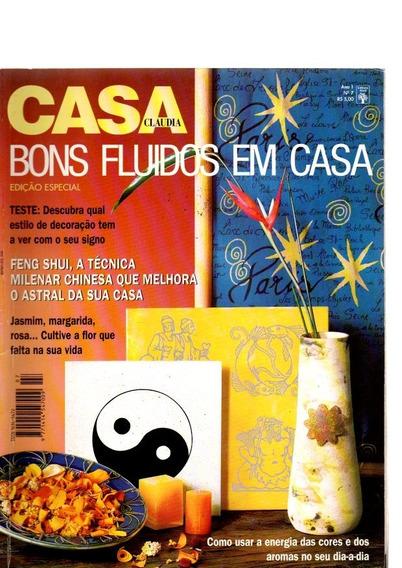 Revista Casa Claudia Bons Fluidos Em Casa Nº 07 (7572)