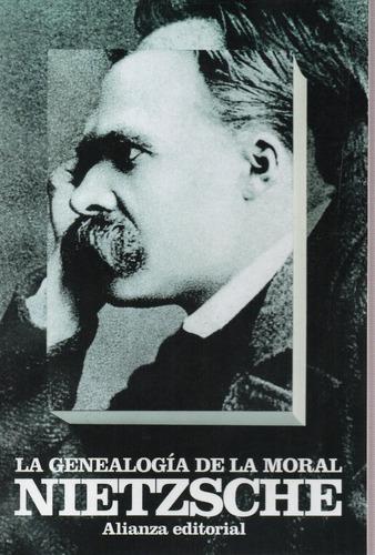 Genealogía De La Moral - Nietzsche - Alianza