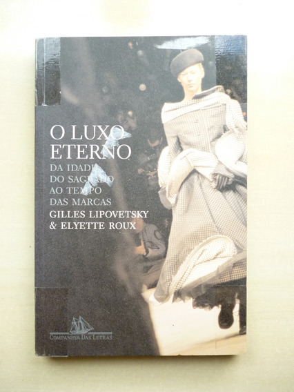 Livro O Luxo Eterno