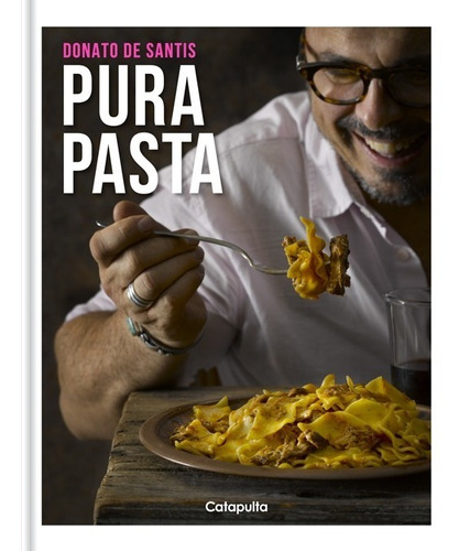 Imagen 1 de 4 de Libro Pura Pasta - Donato De Santis - Tienda Pastalinda