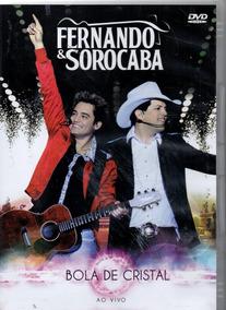 Dvd - Fernando E Sorocaba Bola De Cristal