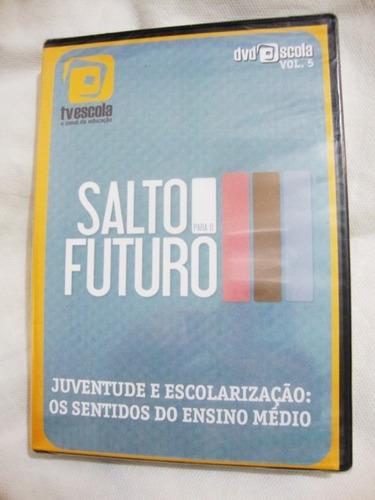 Imagem 1 de 6 de Dvd Salto Futuro Juventude E Escolarização Os Sentidos Novo