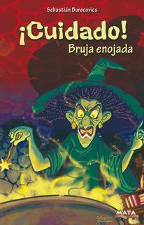 Libro Terror Infantil. ¡cuidado! Bruja Enojada